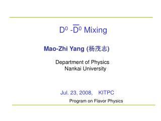 D 0  -D 0  Mixing