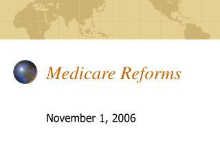 Medicare Reforms