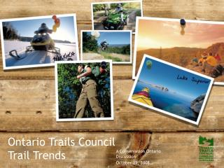 Ontario Trails Council  Trail Trends