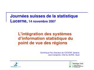 Journ�es suisses de la statistique Lucerne, 14 novembre 2007