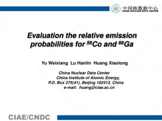 Evaluation the relative emission probabilities for 56 Co and  66 Ga