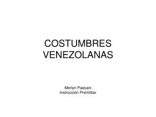 COSTUMBRES VENEZOLANAS