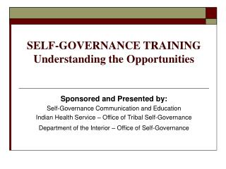 SELF-GOVERNANCE TRAINING Understanding the Opportunities