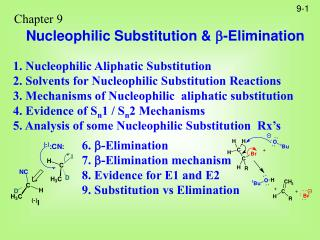 Chapter 9 Nucleophilic Substitution & ? -Elimination