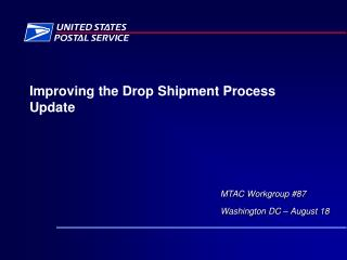 Improving the Drop Shipment Process Update
