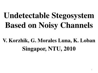 Undetectable Stegosystem Based on Noisy Channels