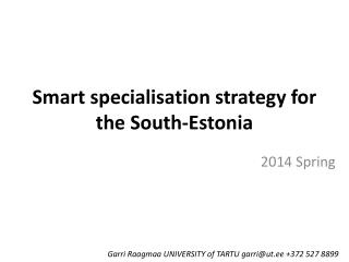Smart specialisation strategy for the South-Estonia