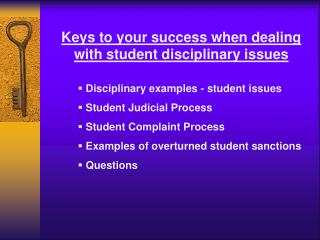 Keys to your success when dealing with student disciplinary issues
