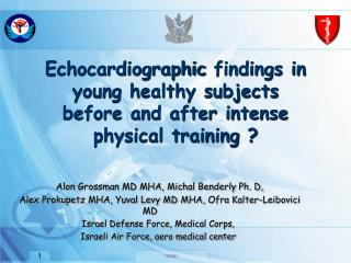 Echocardiographic  findings in young healthy subjects before and after intense physical training ?