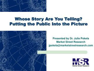 Whose Story Are You Telling?  Putting the Public Into the Picture