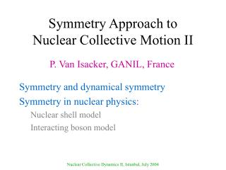 Symmetry Approach to Nuclear Collective Motion II