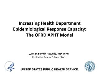 Increasing Health Department Epidemiological Response Capacity:  The OFRD APHT Model