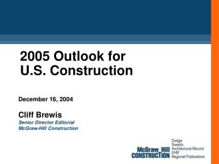2005 Outlook for U.S. Construction
