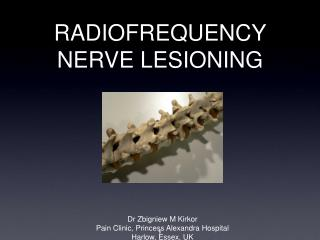 RADIOFREQUENCY NERVE LESIONING