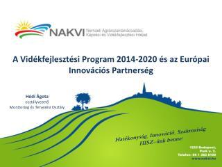 A Vidékfejlesztési Program 2014-2020 és az Európai Innovációs Partnerség