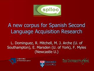 A new corpus for Spanish Second Language Acquisition Research