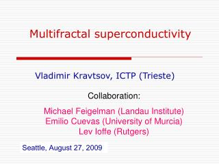 Multifractal superconductivity