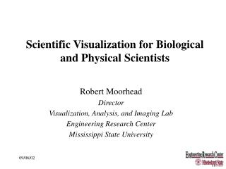 Scientific Visualization for Biological and Physical Scientists