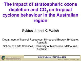 Syktus J. and K. Walsh Department of Natural Resources, Mines and Energy, Brisbane, Australia