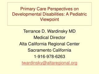 Primary Care Perspectives on Developmental Disabilities: A Pediatric Viewpoint