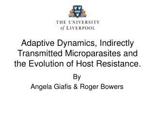 Adaptive Dynamics, Indirectly Transmitted Microparasites and the Evolution of Host Resistance.