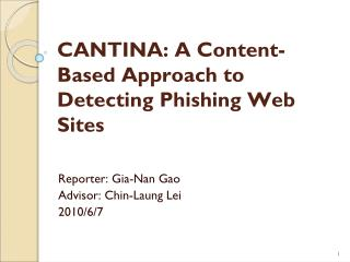 CANTINA: A Content-Based Approach to Detecting Phishing Web Sites