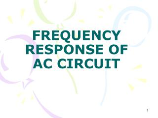 FREQUENCY RESPONSE OF  AC CIRCUIT