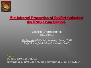 Mid-infrared Properties of Seyfert Galaxies:  the IRAS 12μm Sample