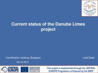 Current status of the Danube Limes project
