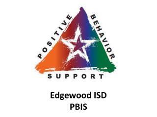 Edgewood ISD PBIS
