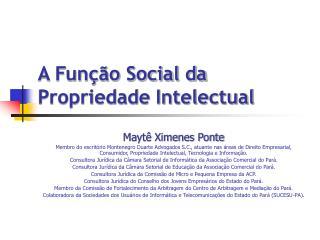 A Fun  o Social da Propriedade Intelectual