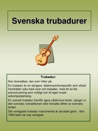 Svenska trubadurer