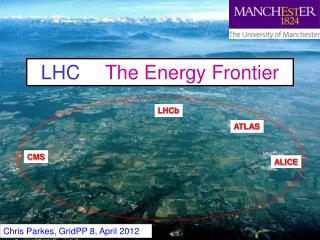 LHC  	The Energy Frontier