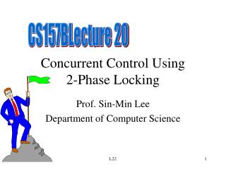 Concurrent Control Using 2-Phase Locking