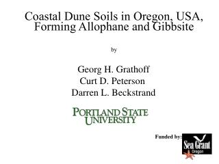 Coastal Dune Soils in Oregon, USA, Forming Allophane and Gibbsite by