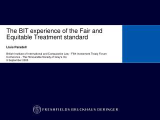 The BIT experience of the Fair and Equitable Treatment standard