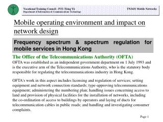 Mobile operating environment and impact on network design