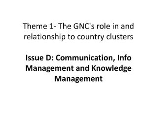 What would be the IM/KM priorities for a taskforce under GNC?