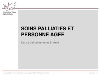 SOINS PALLIATIFS ET PERSONNE AGEE