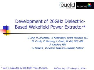 Development of 26GHz Dielectric-Based Wakefield Power Extractor *
