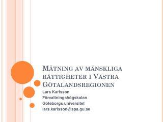 Mätning av mänskliga rättigheter i Västra  G ötalandsregionen