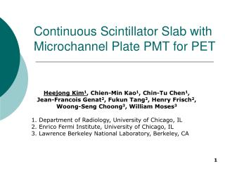 Continuous Scintillator Slab with Microchannel Plate PMT for PET