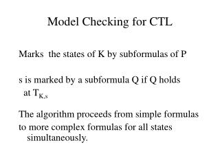 Model Checking for CTL