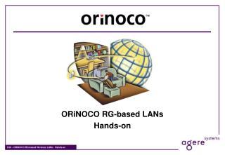 ORiNOCO RG-based LANs Hands-on