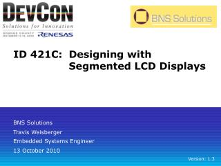 ID 421C:	Designing with Segmented LCD Displays