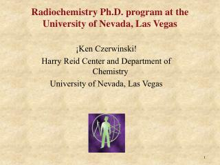 Radiochemistry Ph.D. program at the University of Nevada, Las Vegas