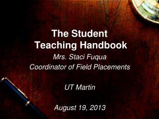 The Student  Teaching Handbook