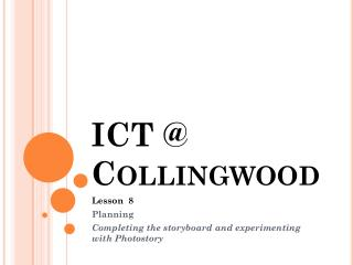 ICT @ Collingwood