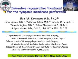 Innovative regenerative treatment  for the tympanic membrane perforation