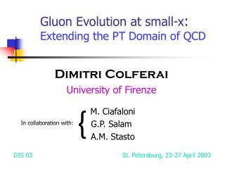 Gluon Evolution at small-x : Extending the PT Domain of QCD